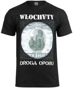 koszulka WŁOCHATY - DROGA OPORU