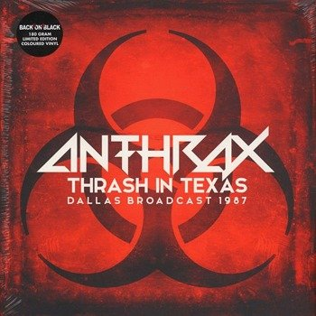 ANTHRAX: THRASH IN TEXAS DALLAS BROADCAST 1987 (2LP VINYL)