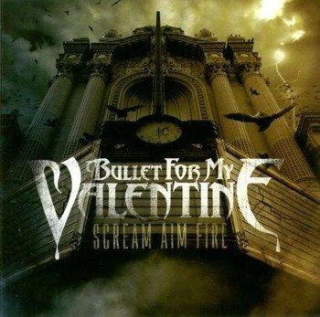 BULLET FOR MY VALENTINE : SCREAM AIM FIRE (CD)