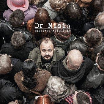 DR MISIO: ZNARTWYCHWSTANIEMY (CD)