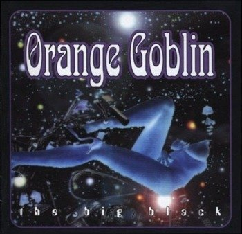 ORANGE GOBLIN: THE BIG BLACK (CD)
