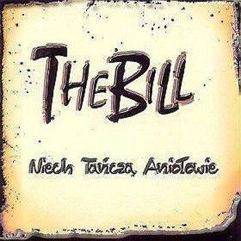 THE BILL: NIECH TAŃCZĄ ANIOŁOWIE (CD)