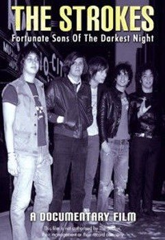 THE STROKES: FORTUNATE SONS OF THE DARKEST NIGHT (DVD)