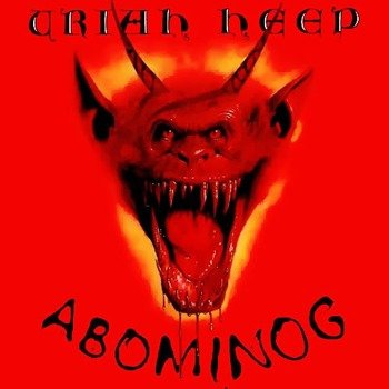 URIAH HEEP: ABOMINOG (CD) REMASTER