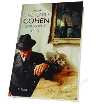 książka LEONARD COHEN. ŻYCIE SEKRETNE autor: Anthony Reynolds