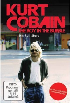 KURT COBAIN: THE BOY IN THE BUBBLE (DVD)