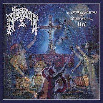 MESSIAH: THE CHOIR OF HORRORS AND ROTTEN PERISH ERA LIVE (CD)