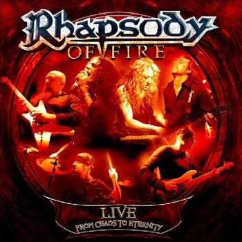 RHAPSODY OF FIRE: LIVE FROM CHAOS TO ETERNITY (2CD)