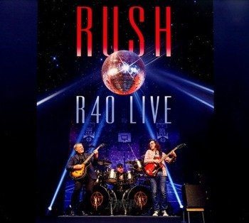 RUSH : R40 - LIVE  (3CD)