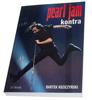 książka PEARL JAM - KONTRA autor: Bartek Koziczyński