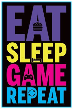 plakat EAT, SLEEP, GAME, REPEAT